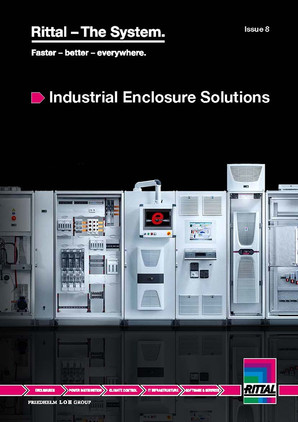 Rittal Industrial Enclosure Solutions Issue 8